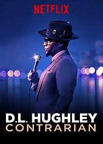 D L Hughley Contrarianดี.แอล.ฮิวจ์ลีย์ คนขวางโลก