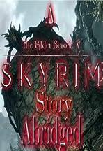 A Skyrim Story Abridged