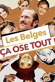 Les Belges ça ose tout! Poster