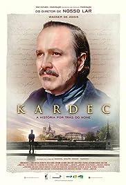 Kardec(2019) Poster - Movie Forum, Cast, Reviews