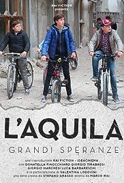 L'Aquila - Grandi speranze Poster