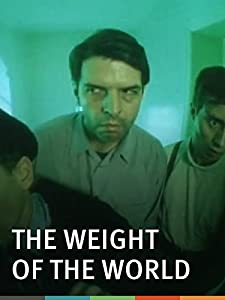 Watch new divx movies The Weight of the World [720x1280]