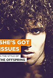 The Offspring: She's Got Issues Poster