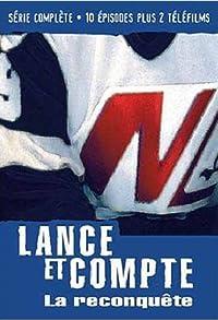 Primary photo for Lance et compte: La reconquête