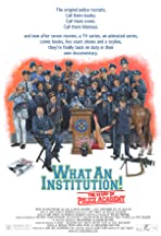 What an Institution: The Story of Police Academy