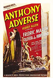 Anthony Adverse (1936) Poster - Movie Forum, Cast, Reviews