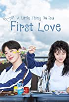 A Little Thing Called First Love