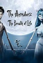 The Animators: The Breath of Life