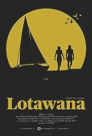 The Making of Lotawana