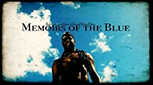 Memoirs of the Blue (2010)