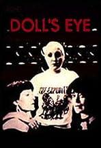 Doll's Eye