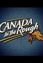 Canada in the Rough