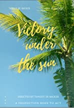 Victory under the Sun