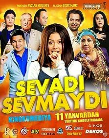 Sevadi sevmaydi (2017)