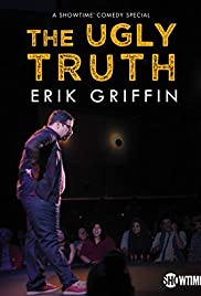 Erik Griffin: The Ugly Truth (2017) 1080p