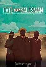 Fate of a Salesman