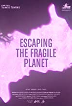 Escaping the Fragile Planet