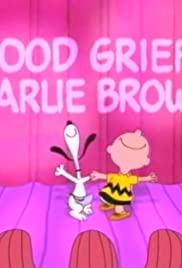 Good Grief, Charlie Brown: A Tribute to Charles Schulz Poster
