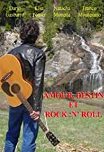 Amour, destin et rock 'n' roll