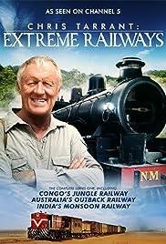 Chris Tarrant: Extreme Railways Poster