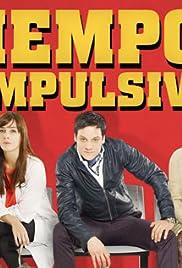 Tiempos Compulsivos Poster
