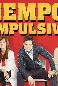 Primary photo for Tiempos Compulsivos
