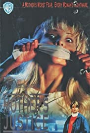 A Mother's Justice(1991) Poster - Movie Forum, Cast, Reviews