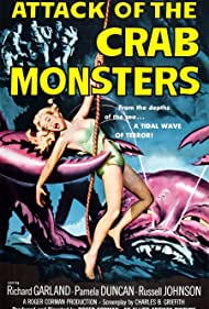 Attack of the Crab Monsters (1957) Poster - Movie Forum, Cast, Reviews