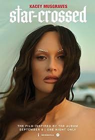 Kacey Musgraves in Star-Crossed: The Film (2021)