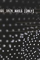 Nine Inch Nails: Only