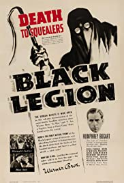 Black Legion(1937) Poster - Movie Forum, Cast, Reviews