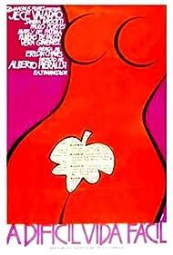 A Difícil Vida Fácil (1972)