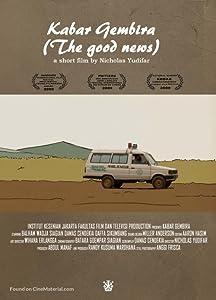 Films absolument téléchargeables gratuitement Kabar Gembira, Damas Cendekia, Balham Wadja Siagian, Daffa Sikumbang [h264] [2k]