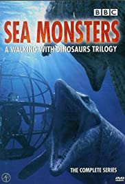 Sea Monsters: A Walking with Dinosaurs Trilogy Poster