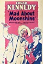 Mad About Moonshine
