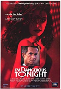Watch american movie for free I'm Dangerous Tonight USA [SATRip]