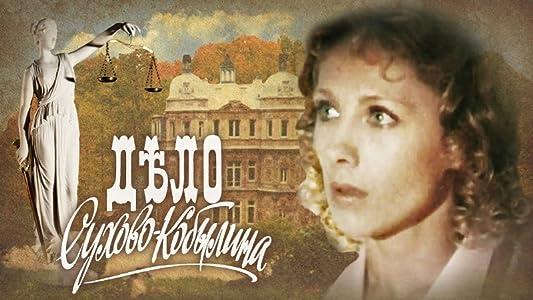 Top online movie watching sites Delo Sukhovo-Kobylina Soviet Union [Mkv]
