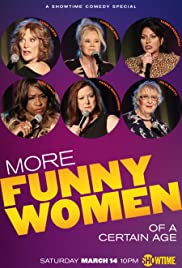 More Funny Women of a Certain Age Poster