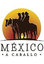 México a Caballo