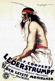 James Fenimore Cooper, Robert Heymann, and Arthur Wellin in Lederstrumpf, 2. Teil: Der Letzte der Mohikaner (1920)