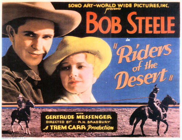 Gertrude Messinger and Bob Steele in Riders of the Desert (1932)