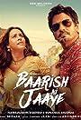B Praak Feat. Nawazuddin Siddiqui & Sunanda Sharma: Baarish Ki Jaaye