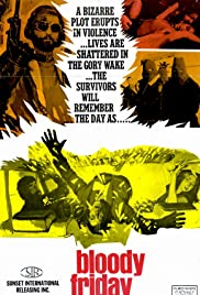 Bloody Friday(1972) Poster - Movie Forum, Cast, Reviews