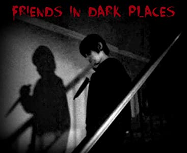 Movies downloads websites Friends in Dark Places by [1920x1600]