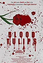 Blood Tulips