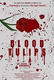 Blood Tulips Poster