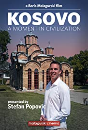 Kosovo: A Moment In Civilization