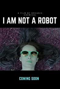 Primary photo for I Am Not A Robot