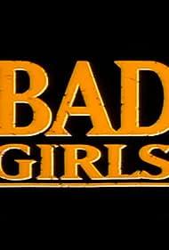 Bad Girls (2012)