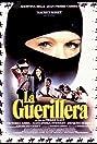 La guérilléra (1982) Poster